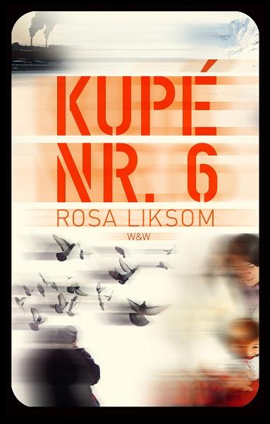 Kupé nr. 6 av Rosa Liksom
