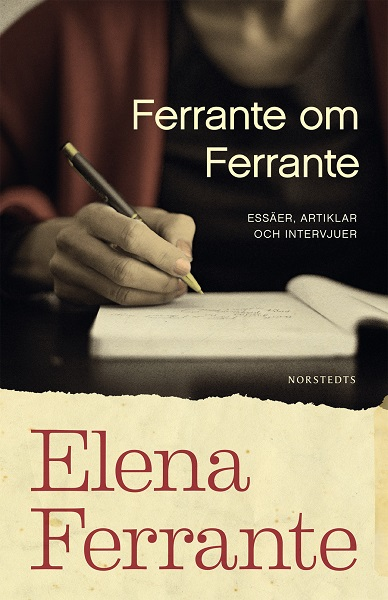 Ferrante om Ferrante av Elena Ferrante