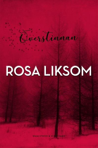Överstinnan av Rosa Liksom