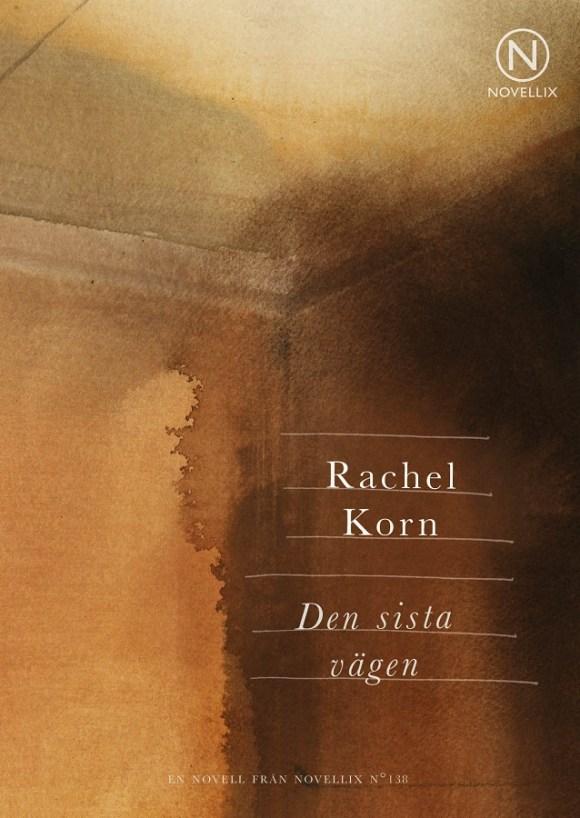 Den sista vägen av Rachel Korn