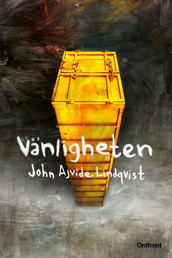 Vänligheten av John Ajvide Lindqvist