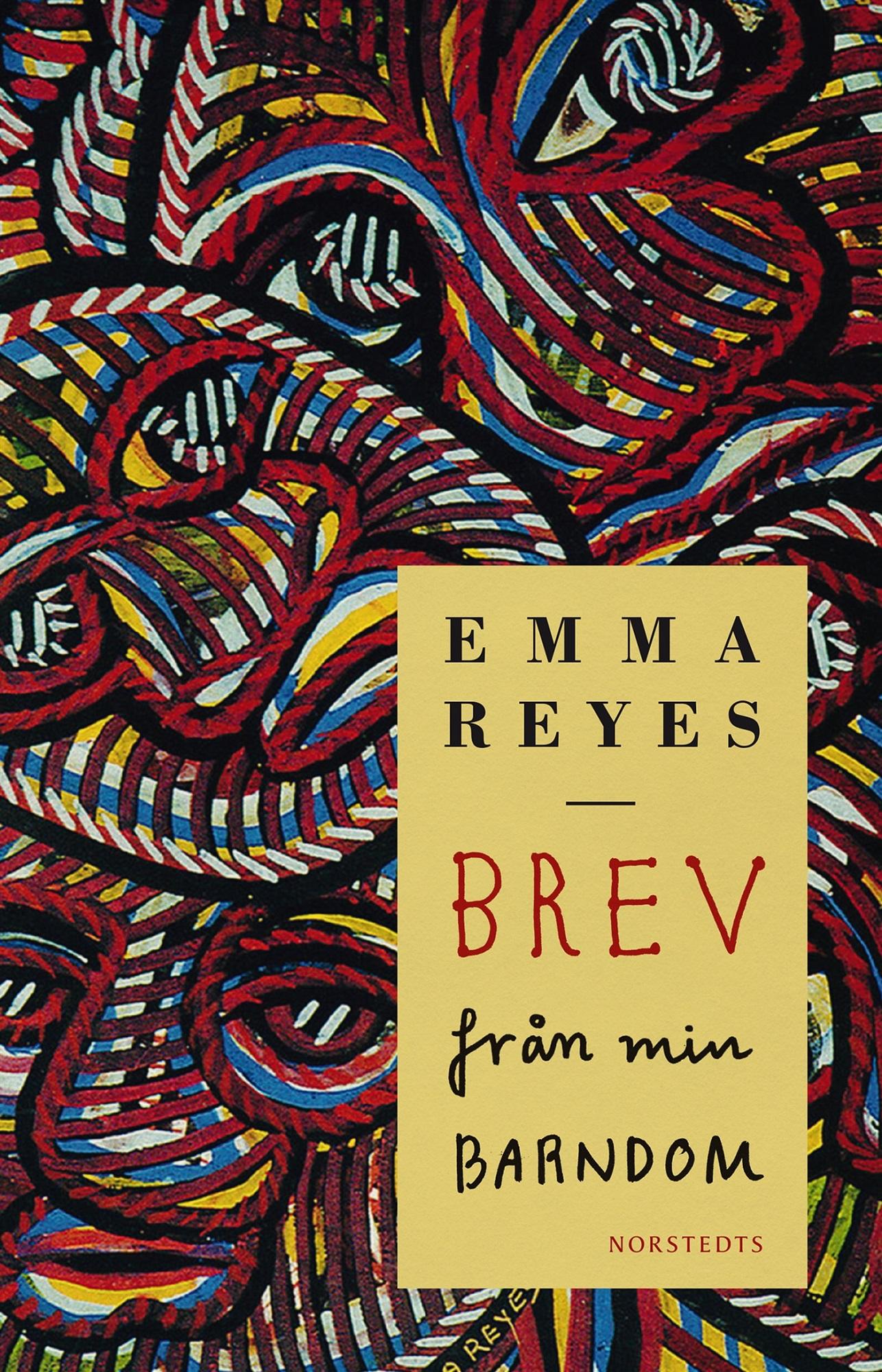 Brev från min barndom av Emma Reyes