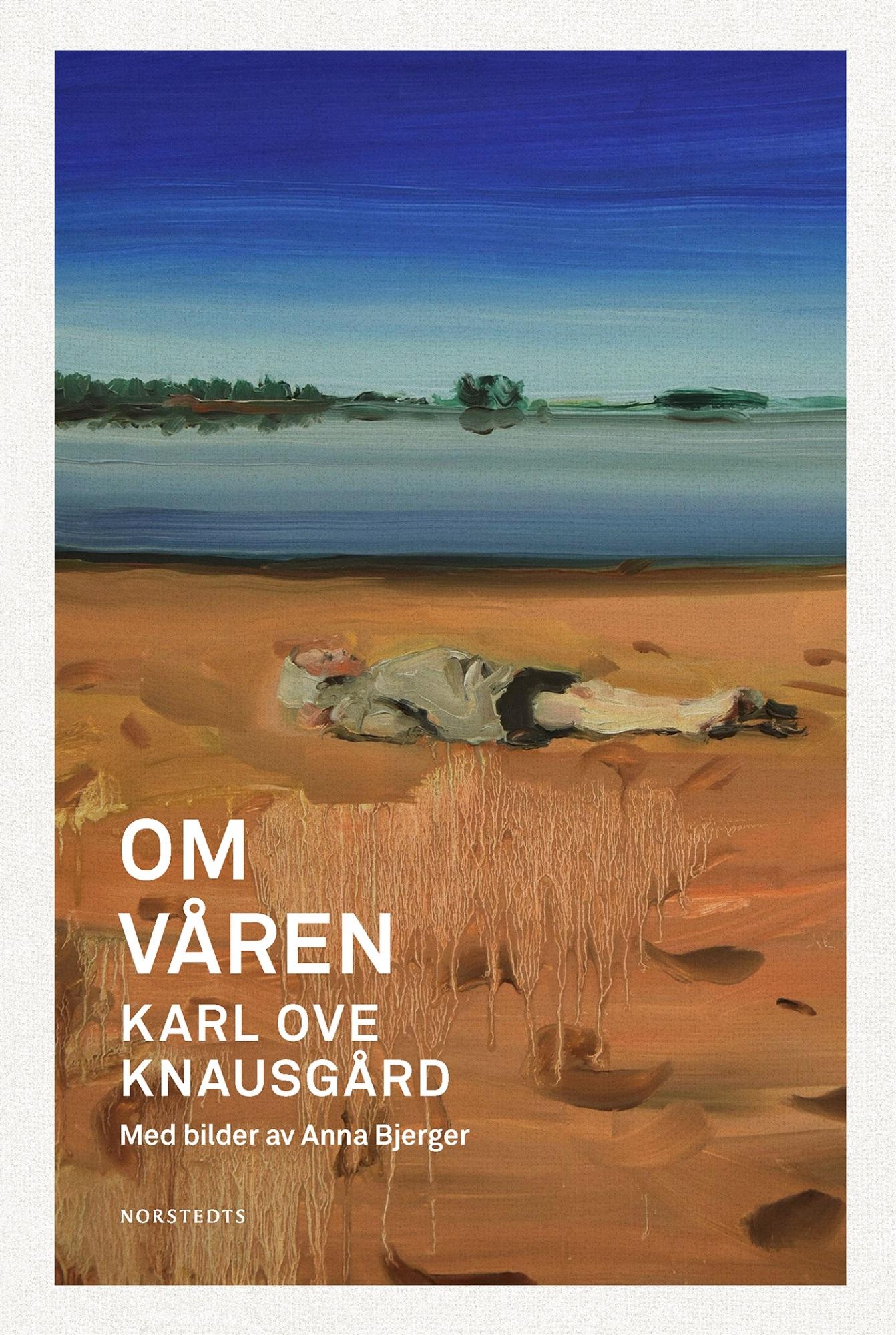 Om våren av Karl Ove Knausgård
