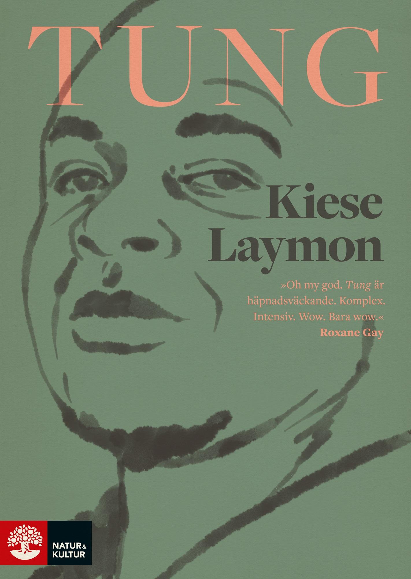 Tung av Kiese Laymon