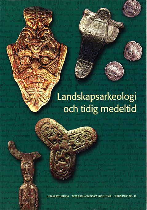 Landskapsarkeologi och tidig medeltid