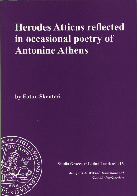 Herodes Atticus Reflected in Occasional Poetry of Antonine Athens
