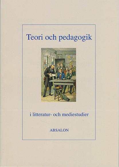 Teori och pedagogik i litteratur- och mediestudier