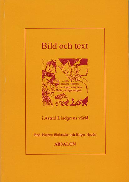 Bild och text i Astrid Lindgrens värld
