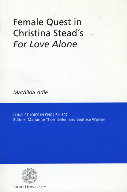 Female Quest in Christina Stead's For Love Alone