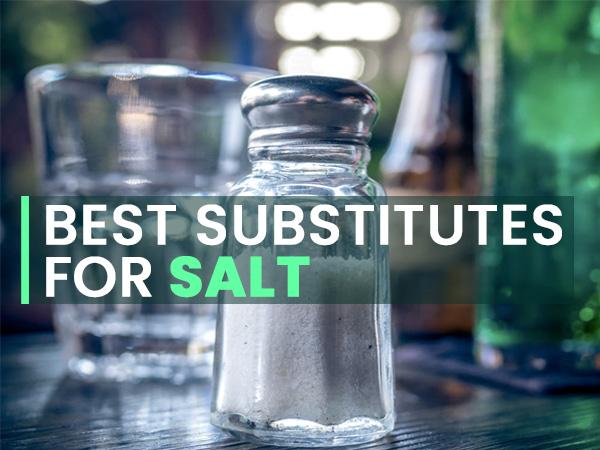 Best Salt Substitutes