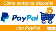 Las 4 mejores formas de comprar bitcoins con PayPal en 2019