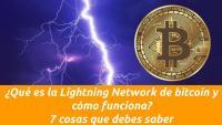 ¿Qué es la Lightning Network de bitcoin y cómo funciona?