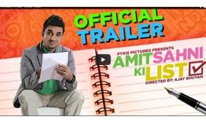 Amit Sahni Ki List, official trailer