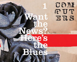computers-want-the-news-here-blues-list