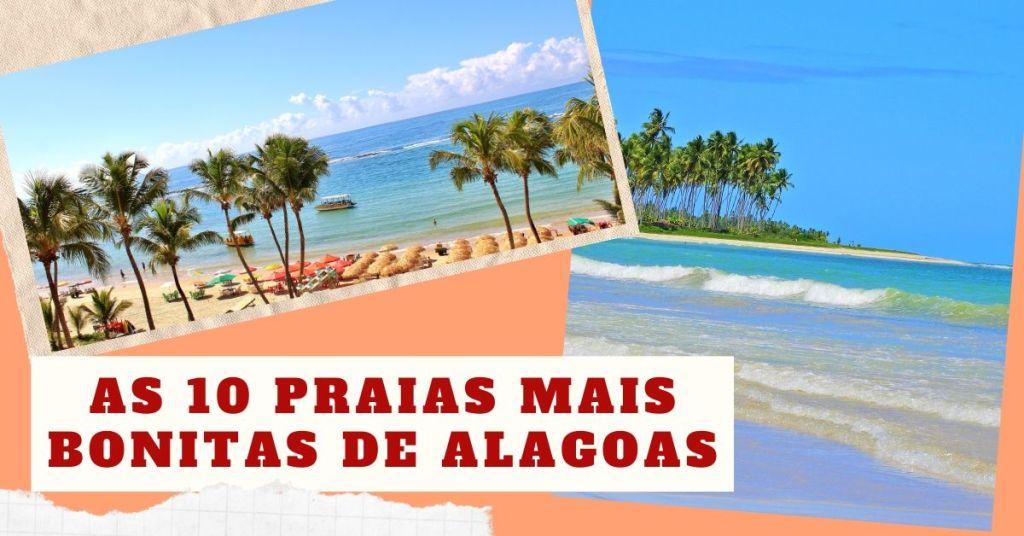 As 10 Praias mais bonitas de Alagoas