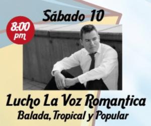 Lucho La Voz Romántica @ Bomarzo Centro de Cultura y Turismo