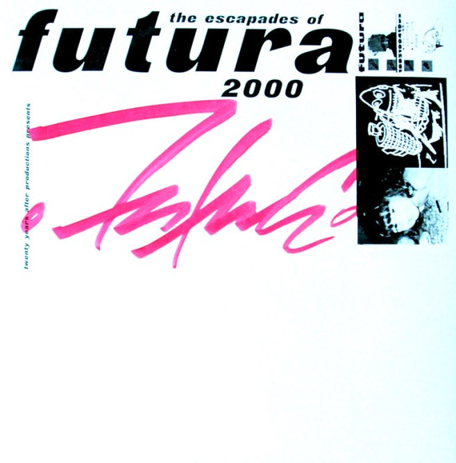 12Inch Vinyl Cover The Escapades of Futura 2000 inkl. Futura 2000 Graffiti-tag 1995.