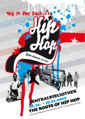 Hip Hop 4 elements-one culture/ Fotos der Anfänge der Hip Hop Kultur in Frankfurt und New York in der Neuen Frankfurter Stadtbibliothek, DIN A 2 flyer/handout artwork 2007
