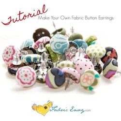 Handmade Gifts Inspiration: Fabric Covered Button Earrings