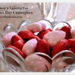 Dirt Cheap & Lightning Fast Valentine's Day Centerpiece