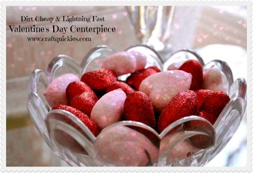Dirt Cheap & Lightning Fast Valentine's Day Centerpiece from Craft Quickies