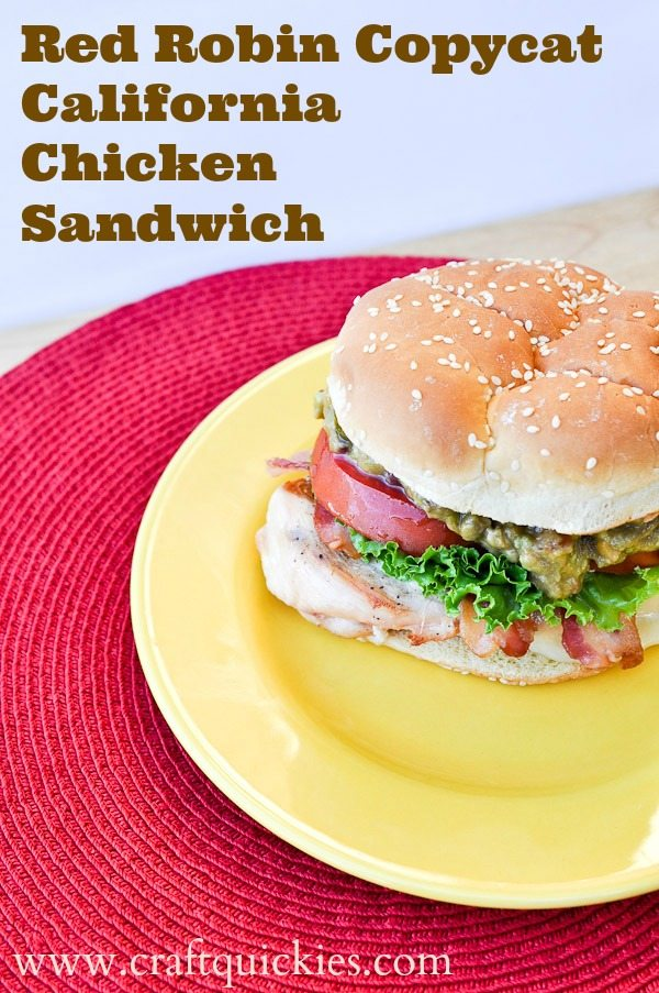 Copycat Recipe for the Red Robin California Chicken Sandwich. So simple. YUM!