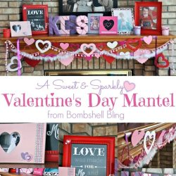A Valentine's Day Holiday Mantel