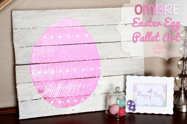 +Ombre-Egg-Pallet-Art-1024x682