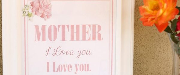 """""""Mother, I Love You"""" Mother's Day Printable"""