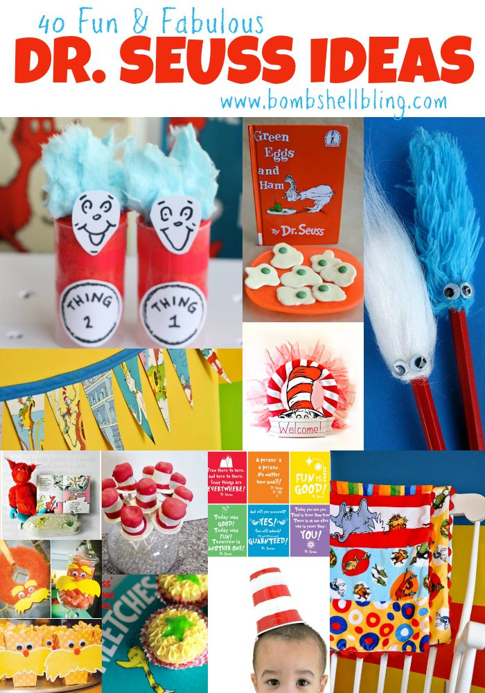 40 Fun & Fabulous Dr. Seuss Ideas
