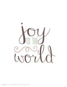 Joy to the World FREE Printable from Bombahwll Bling
