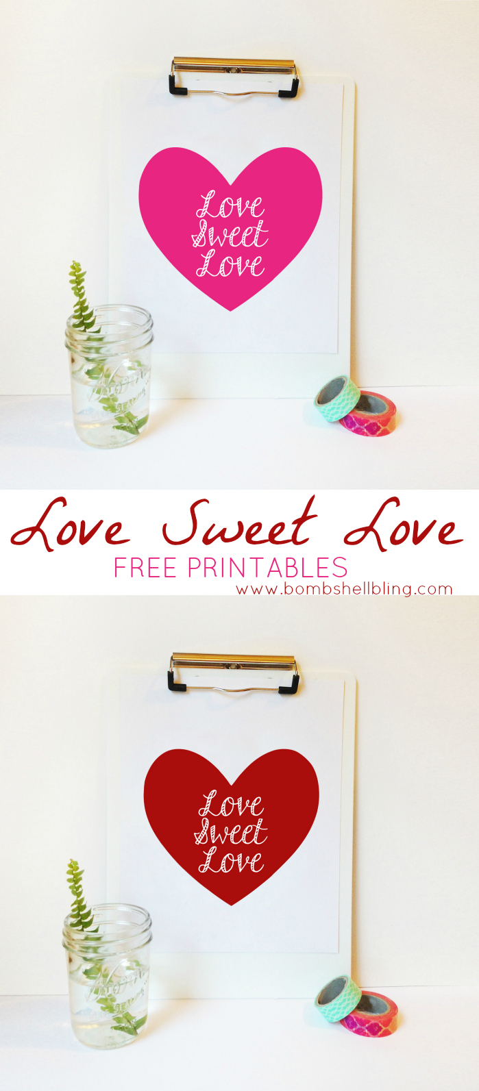 Love Sweet Love Free Printable in Two Colors!