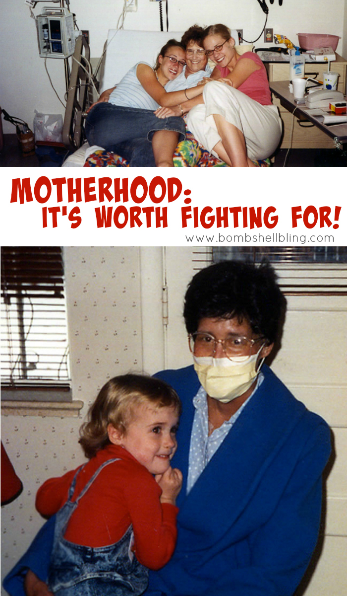 Motherhood - It's Worth Fighting For!