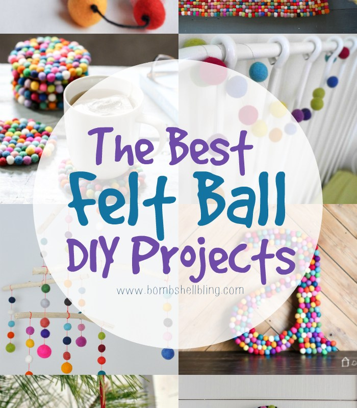 Felt Ball DIY Projects: The Best Ideas from Around the Internet