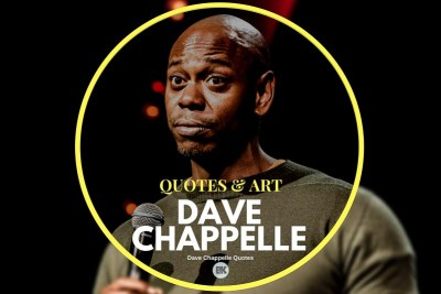dave chapelle quotes