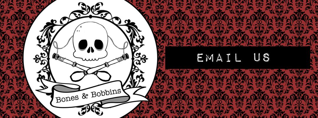 Email the Bones & Bobbins Podcast