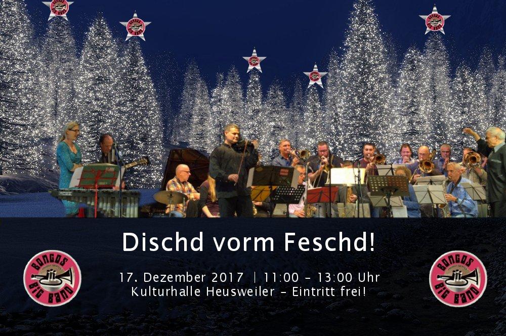 Bongos Bigband: 17. Dezember 2017 Kulturhalle Heusweiler