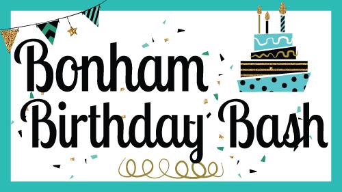 Bonham Birthday Bash 2017