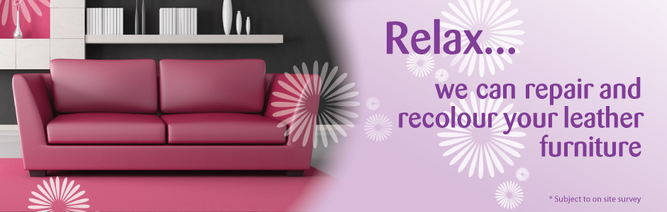 Relax... we can repair and recolour your leather furniture