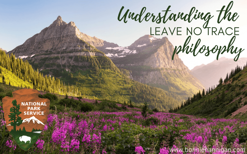 Understanding the Leave No Trace Philosophy