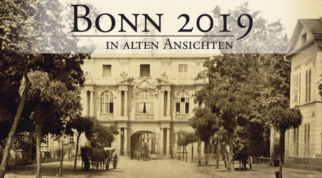 Bonn in Alten Ansichten Kalender für 2019