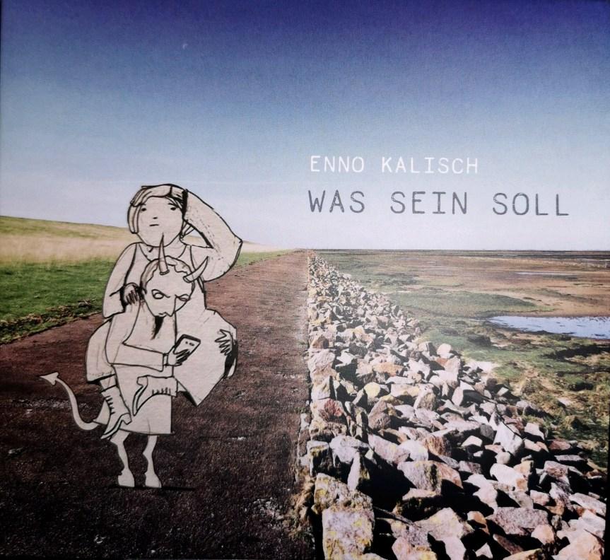 """Enno Kalisch CD-Release """"Was sein soll"""" Songs und Geschichten"""