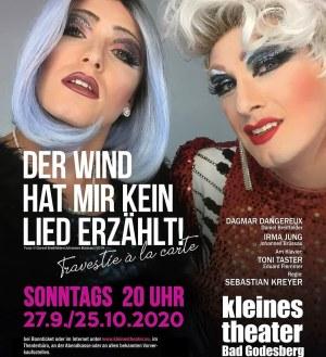 Der Wind hat mir kein Lied erzählt – Travestie à la carte mit Dagmar Dangereux und Irma Jung | Kleines Theater Bad Godesberg