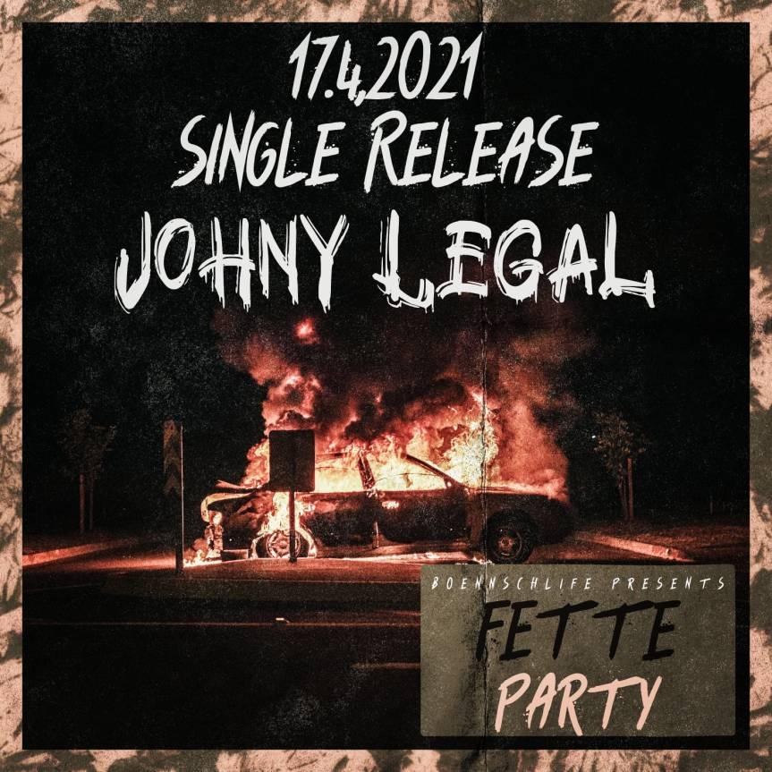 """Trailer zum Release der Single """"FETTE PARTY"""" des Musikers Johny Legal aus Bonn"""