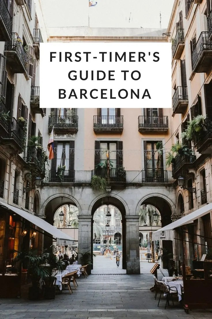 The First-Timer's Guide to Barcelona