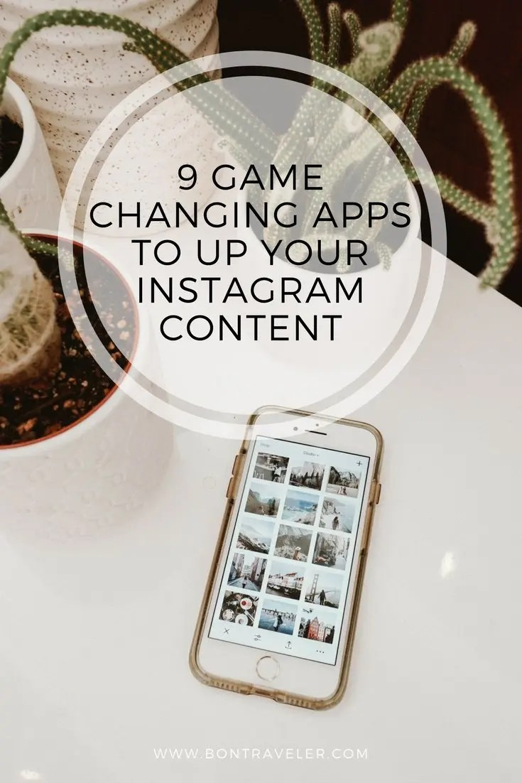 9 Game Changing Apps to Up Your Instagram Content