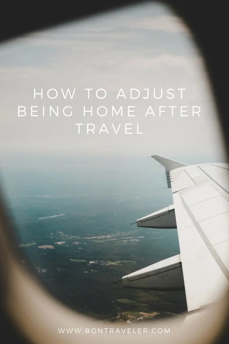 How to Adjust Being Home After Travel