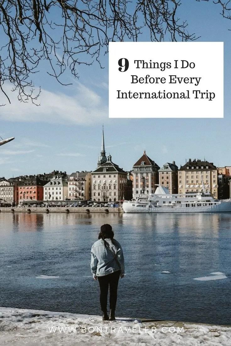 9 Things I Do Before Every International Trip