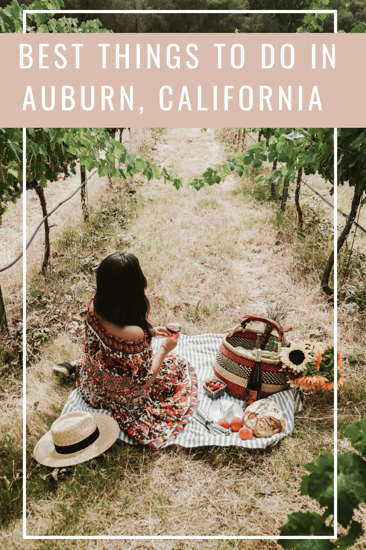 Best Things to Do in Auburn, California