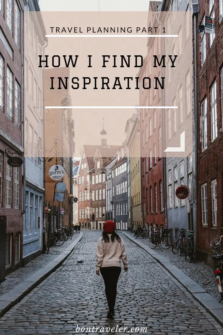 Travel Planning Part 1: How I Find My Inspiration